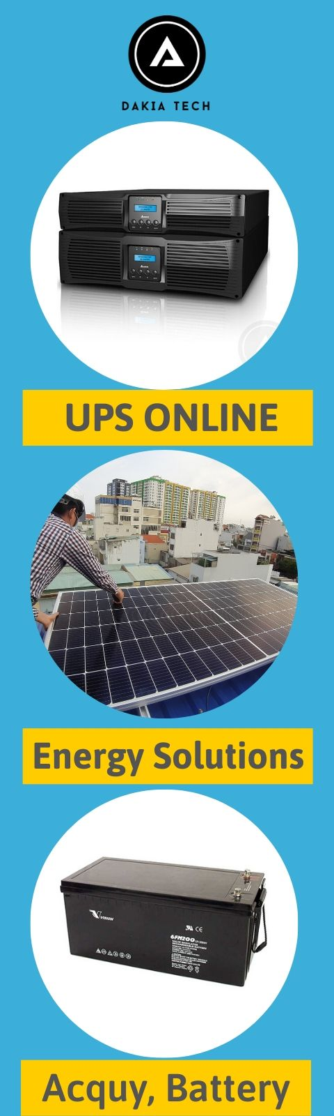 Bộ Lưu Điện UPS - Acquy và giải pháp năng lượng DAKIATECH