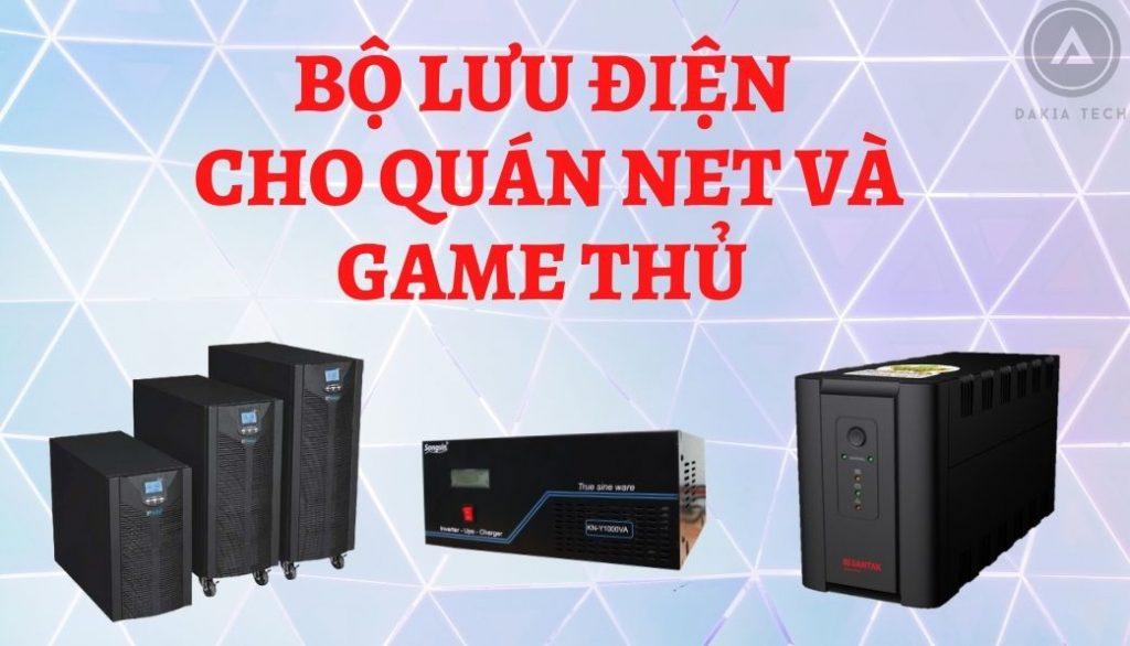 Bộ Lưu Điện Cho Quán Net Và Game Thủ Mới Nhất 2021