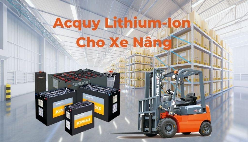 Acquy Lithium-ion Sử Dụng Cho Xe Nâng- Công Nghệ Tương Lai