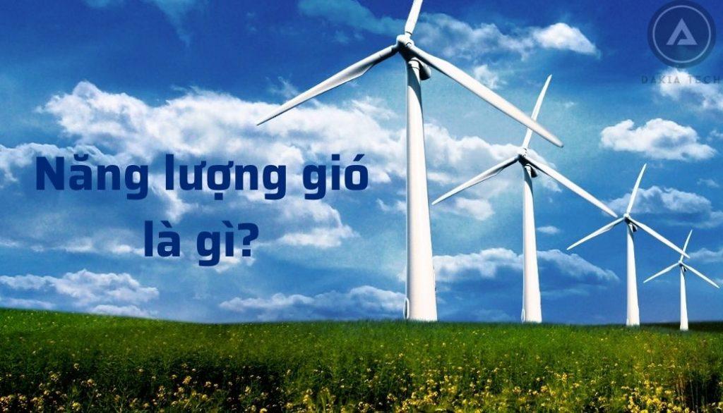 Năng lượng gió là gì