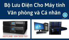 DAKIA TECH cung cấp Bộ Lưu Điện cho máy tính